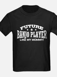 Future Banjo Player Like My Momm T