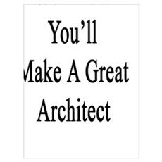 We Know You'll Make A Great Architect Canvas Art