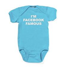 I'm Facebook Famous Baby Bodysuit