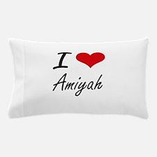 I Love Amiyah artistic design Pillow Case