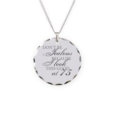Look Good 75th Birthday  Necklace