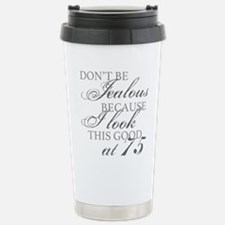 Look Good 75th Birthday Thermos Mug