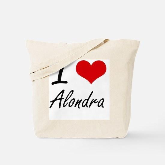 I Love Alondra artistic design Tote Bag