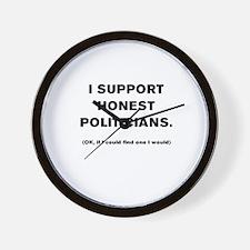 I SUPPORT HONEST POLITICIANS. Wall Clock