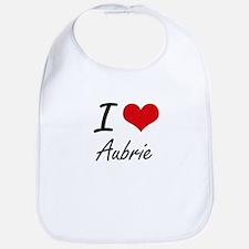 I Love Aubrie artistic design Bib