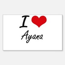 I Love Ayana artistic design Decal