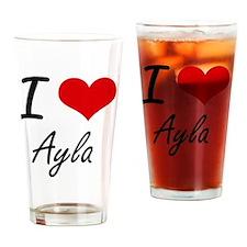 I Love Ayla artistic design Drinking Glass