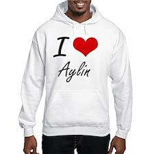I Love Aylin artistic design Hoodie Sweatshirt