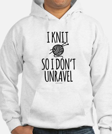 Knit So I Don't Unravel Hoodie