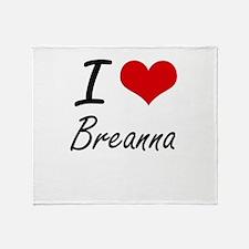 I Love Breanna artistic design Throw Blanket