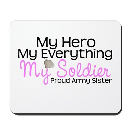 My Everything Army Sister Mousepad