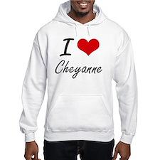 I Love Cheyanne artistic design Hoodie Sweatshirt