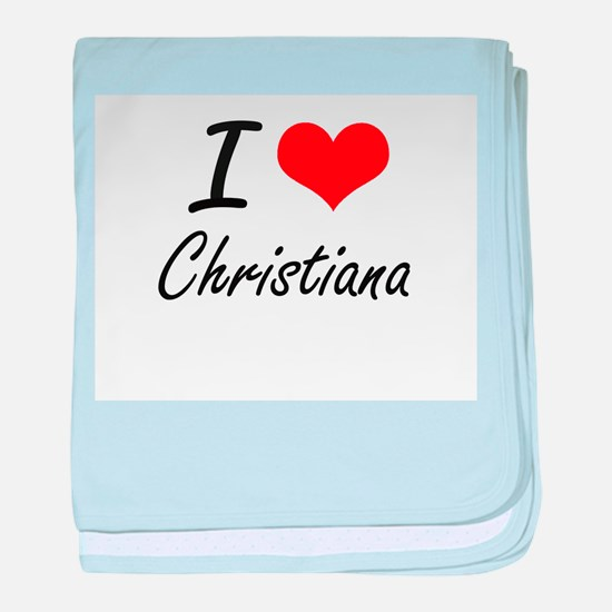 I Love Christiana artistic design baby blanket
