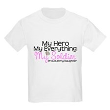 Army Daughter My Everything T-Shirt