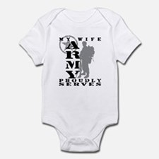Wife Proudly Serves 2 - ARMY Infant Bodysuit