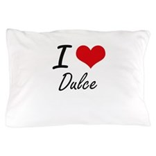 I Love Dulce artistic design Pillow Case
