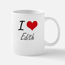 I Love Edith artistic design Mugs