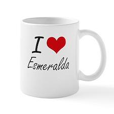 I Love Esmeralda artistic design Mugs
