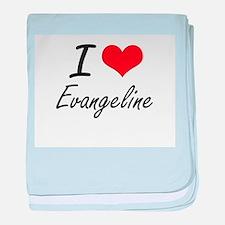 I Love Evangeline artistic design baby blanket