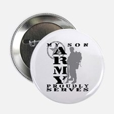 Son Proudly Serves 2 - ARMY Button