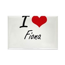I Love Fiona artistic design Magnets