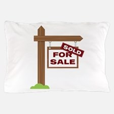Sold Sign Pillow Case