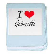 I Love Gabrielle artistic design baby blanket