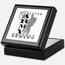 Sister Proudly Serves 2 - ARMY Keepsake Box