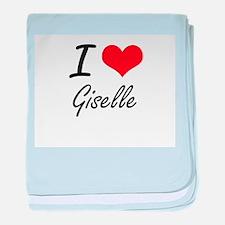 I Love Giselle artistic design baby blanket