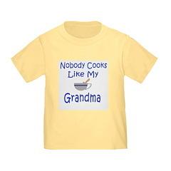 Nobody Cooks Like My Grandma Toddler TShirt