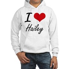 I Love Hailey artistic design Jumper Hoody