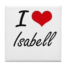 I Love Isabell artistic design Tile Coaster