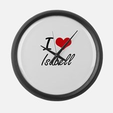 I Love Isabell artistic design Large Wall Clock