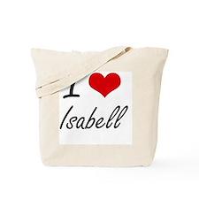 I Love Isabell artistic design Tote Bag