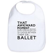 Ballet Dance Awkward Designs Bib