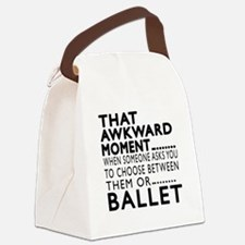 Ballet Dance Awkward Designs Canvas Lunch Bag
