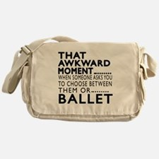 Ballet Dance Awkward Designs Messenger Bag