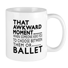 Ballet Dance Awkward Designs Mug