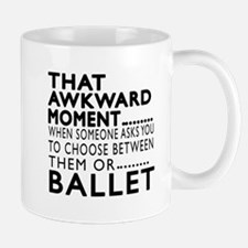 Ballet Dance Awkward Designs Mug