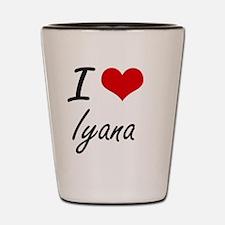 I Love Iyana artistic design Shot Glass