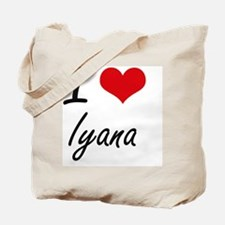 I Love Iyana artistic design Tote Bag