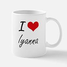 I Love Iyanna artistic design Mugs
