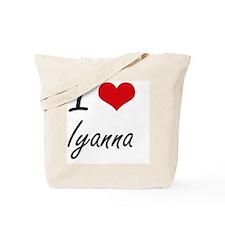 I Love Iyanna artistic design Tote Bag