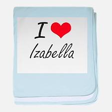 I Love Izabella artistic design baby blanket