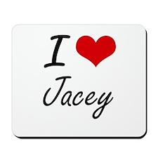 I Love Jacey artistic design Mousepad