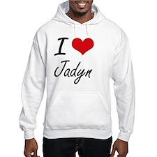 I Love Jadyn artistic design Jumper Hoody
