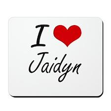 I Love Jaidyn artistic design Mousepad