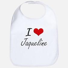 I Love Jaqueline artistic design Bib