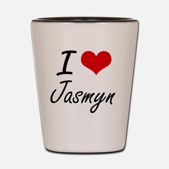 I Love Jasmyn artistic design Shot Glass