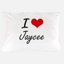 I Love Jaycee artistic design Pillow Case